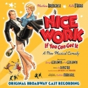 Nice Work If You Can Get It - A New Musical Comedy [Original Broadway Cast Recording]