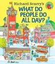 Richard Scarry's What Do People Do All ...