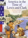 Lewis and Clark: The Story of Our Natio...