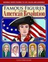Famous Figures of the American Revoluti...