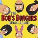 The Bob's Burgers Music Album (2 CD)