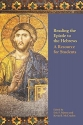 Reading the Epistle to the Hebrews: A Resource for Students (Society of Biblical Literature Resources for Biblical Study)