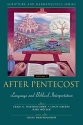 After Pentecost: Language and Biblical Interpretation (Scripture and Hermeneutics Series, V. 2)