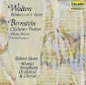 Walton: Belshazzar's Feast / Bernstein: Chichester Psalms - Missa Brevis