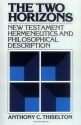 The Two Horizons: New Testament Hermeneutics and Philosophical Description