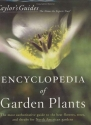 Taylor's Encyclopedia of Garden Plants: The Most Authoritative Guide to the Best Flowers, Trees, and Shrubs for North American Gardens (Taylor's Guides)