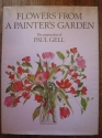 Flowers from a Painter's Garden: The Watercolors of Paul Gell