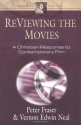 ReViewing the Movies: A Christian Respo...