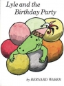Lyle and the Birthday Party (Lyle the C...