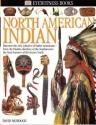 North American Indian (Eyewitness Books...