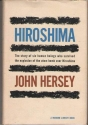 Hiroshima The Story of Six Human Beings Who Survived the Explosion of the Atom Bomb Over Hiroshima