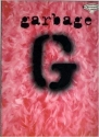 Garbage: Guitar/Vocal Edition with Tablature