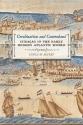 Creolization and Contraband: Curaçao in the Early Modern Atlantic World (Early American Places Ser.)