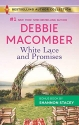 White Lace and Promises & Yours to Keep (Harlequin Bestselling Author Collection)
