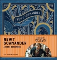 Fantastic Beasts and Where to Find Them: Newt Scamander: A Movie Scrapbook