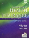 Understanding Health Insurance: A Guide to Billing and Reimbursement (with Premium Website, 2 terms (12 months) Printed Access Card for Cengage EncoderPro.com Demo) (MindTap Course List)