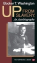Up from Slavery: An Autobiography (Townsend Library Edition)