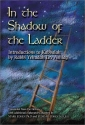 In the Shadow of the Ladder: Introductions to Kabbalah