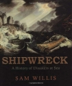 Shipwreck: A History of Disasters at Sea