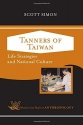 Tanners of Taiwan: Life Strategies and National Culture (Case Studies in Anthropology)