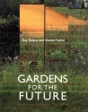 Gardens for the Future: Gestures Against the Wild
