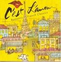 C'est L'amouri: Romantic French Classics