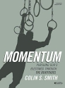 Momentum - Bible Study Book: Pursuing God's Blessings Through The Beatitudes