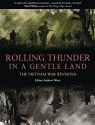Rolling Thunder in a Gentle Land: The Vietnam War Revisited (Companion)