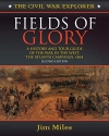 Fields of Glory: A History and Tour Guide of the War in the West, the Atlanta Campaign, 1864 (Civil War Explorer Series)