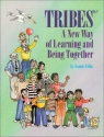 Tribes, A New Way of Learning and Being Together