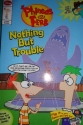 Phineas and Ferb Comic Reader: Nothing But Trouble/Chronicles of Meap (Scholastic custom pub)
