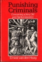 Punishing Criminals: Concerning a Very Old and Painful Question