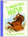 Horse Stories - The Magicians Horse
