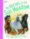 Horse Stories - The Horses of Sun Meadow