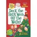 My Weirder School Special: Deck the Halls, We're Off the Walls! By Dan Gutman [Paperback]