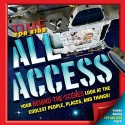 Time For Kids All Access: Your Behind-the-Scenes Look at the Coolest People, Places and Things!