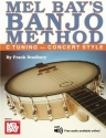 Mel Bay's Banjo Method: C Tuning - Concert Style