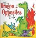 Title: THE DRAGON OPPOSITES BOOK