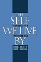 The Self We Live By: Narrative Identity in a Postmodern World