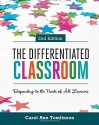 The Differentiated Classroom: Responding to the Needs of All Learners, 2nd Edition