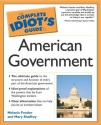 The Complete Idiot's Guide To American Government