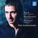 Piotr Anderszewski Plays Bach: English Suite BWV 811/Beethoven: Piano Sonata Op. 110/Webern: Variations Op. 27