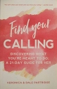Find Your Calling: Discovering What You're Meant to do: A 21-Day Guide for Her