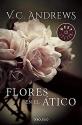 Flores en el Atico / Flowers in the Attic (Dollanganger) (Spanish Edition)