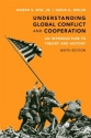 Understanding Global Conflict and Cooperation: An Introduction to Theory and History (9th Edition)