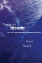 Passage to Modernity: An Essay in the Hermeneutics of Nature and Culture