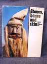 Stones, Bones and Skin: Ritual and Shamanic art