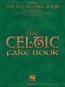 The Celtic Fake Book (Fake Books) C Edition