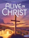 Alive in Christ - Our Sunday Visitor Grade 7
