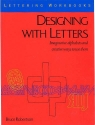 Designing With Letters (Lettering Workbooks)
